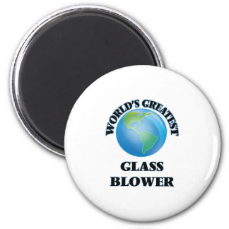 World's Greatest Glass Blower Refrigerator Magnets