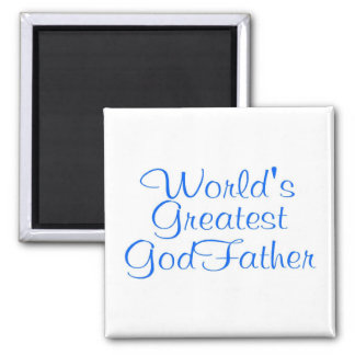 Worlds Greatest GodFather Square Magnet