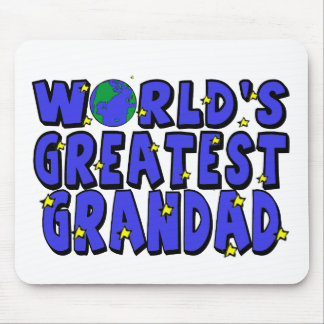 World's Greatest    Grandad Mouse Pad