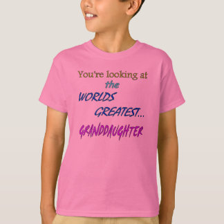 Worlds Greatest Granddaughter T-Shirt