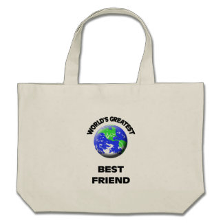 World's Greatest Greatest Friend Canvas Bag
