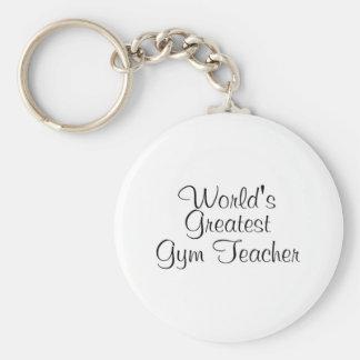 Worlds Greatest Gym Teacher Keychain