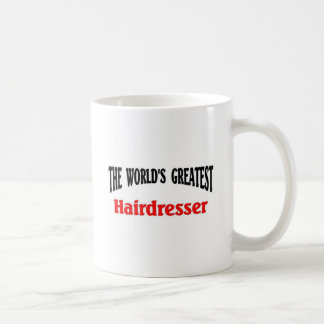 World's Greatest Hairdresser Coffee Mug