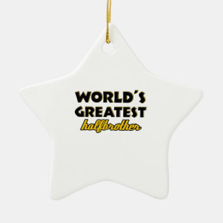 World's greatest half-brother ceramic star decoration