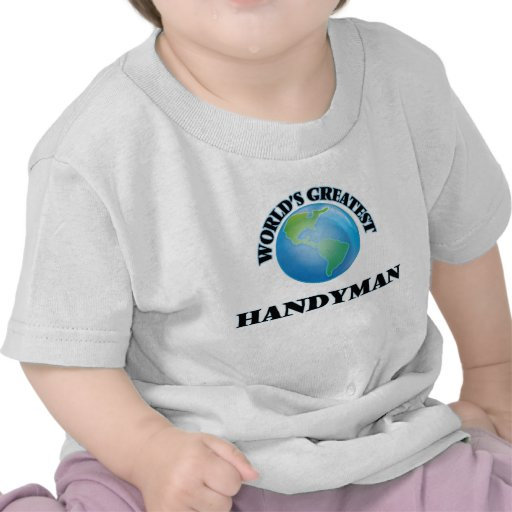 World's Greatest Handyman Tee Shirts