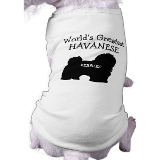 Worlds Greatest Havanese Shirt