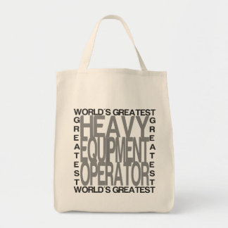 Worlds Greatest Heavy Equipment Operator Tote Bag