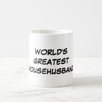"""World's Greatest Househusband"" Mug"