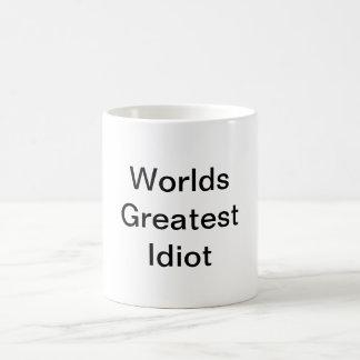 Worlds Greatest Idiot Coffee Mug