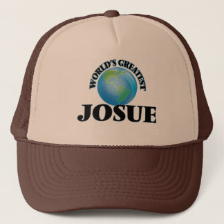 World's Greatest Josue Trucker Hat