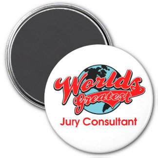 World's Greatest Jury Consultant 7.5 Cm Round Magnet