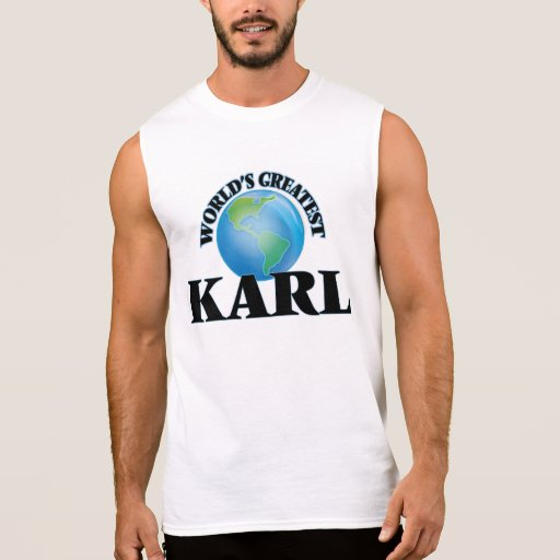 World's Greatest Karl Sleeveless Tees