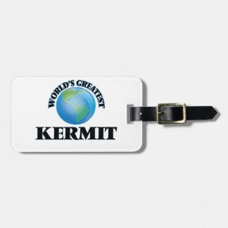 World's Greatest Kermit Bag Tags