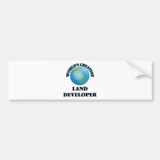 World's Greatest Land Developer Bumper Stickers