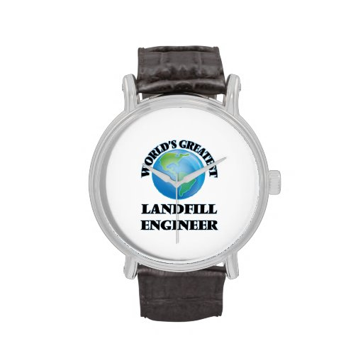 World's Greatest Landfill Engineer Wristwatches