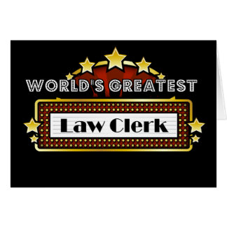 World's Greatest Law Clerk Greeting Card