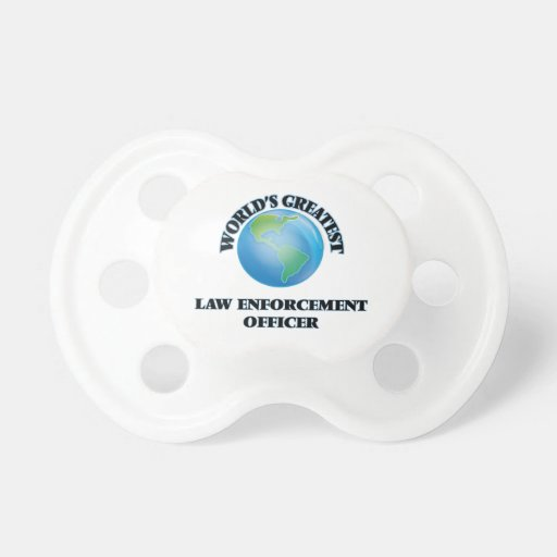 World's Greatest Law Enforcement Officer Pacifiers