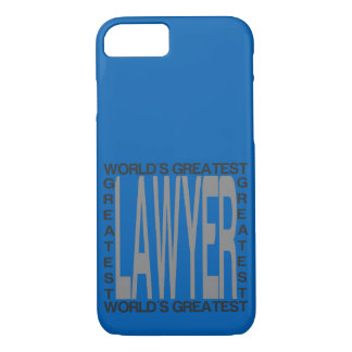 Worlds Greatest Lawyer iPhone 7 Case