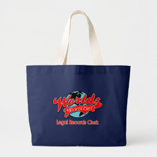 World's Greatest Legal Records Clerk Large Tote Bag