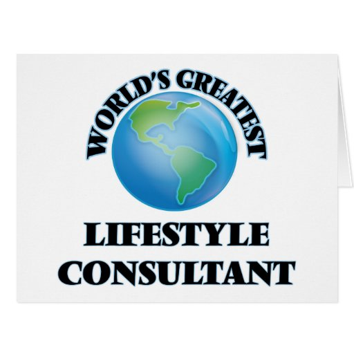 World's Greatest Lifestyle Consultant Greeting Card