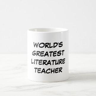 """World's Greatest Literature Teacher"" Mug"