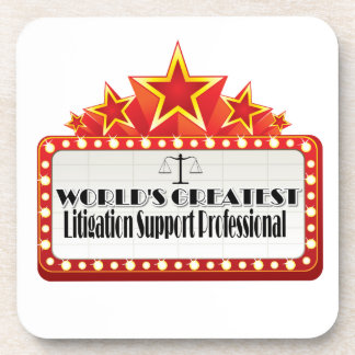World's Greatest Litigation Support Professional Drink Coasters