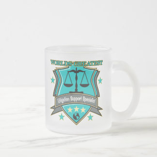 World's Greatest Litigation Support Specialist Frosted Glass Mug