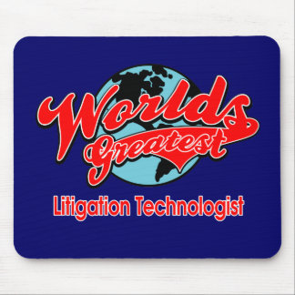World's Greatest Litigation Technologist Mouse Pad