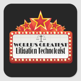 World's Greatest Litigation Technologist Square Sticker