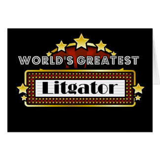 World's Greatest Litigator Greeting Card