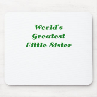 Worlds Greatest Little Sister Mouse Pads