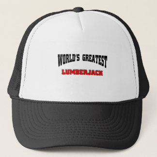 World's greatest lumberjack trucker hat