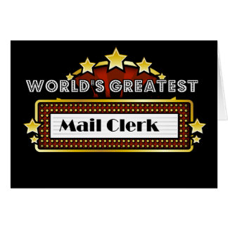 World's Greatest Mail Clerk Greeting Card