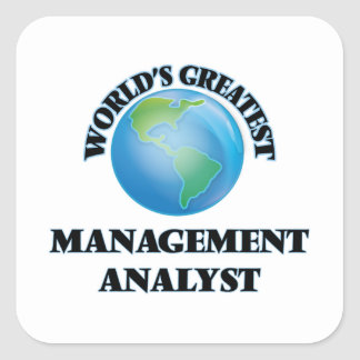 World's Greatest Management Analyst Square Stickers
