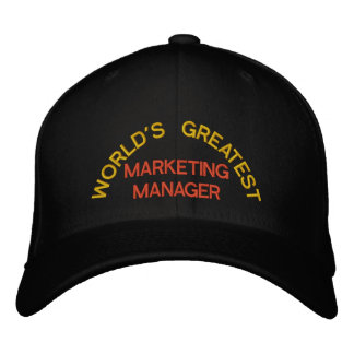 WORLD'S GREATEST, MARKETING MANAGER EMBROIDERED HAT