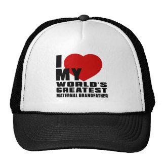 WORLD'S GREATEST MATERNAL GRANDFATHER CAP