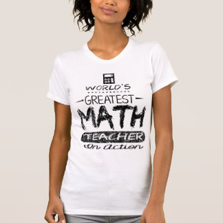 World's Greatest Math Teacher T-Shirt