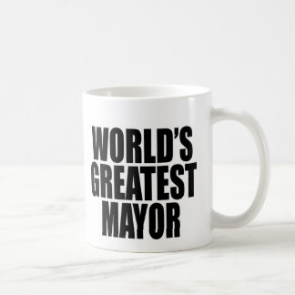 World's Greatest Mayor Coffee Mug