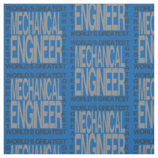 Worlds Greatest Mechanical Engineer Fabric