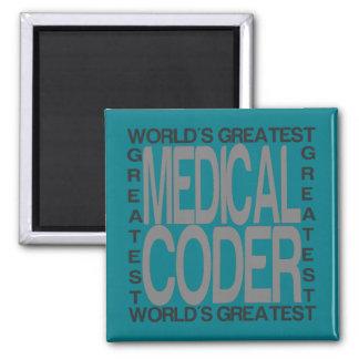 Worlds Greatest Medical Coder Magnet
