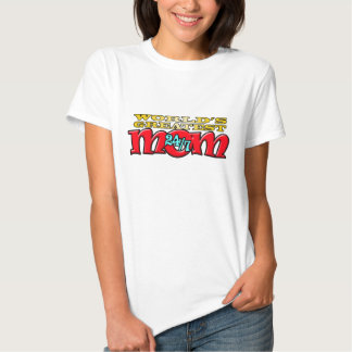 World's Greatest Mom 24/7 Shirt