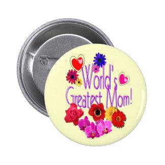 World's Greatest Mom! Button