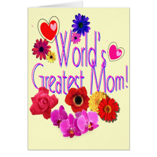 World's Greatest Mom! Greeting Card