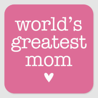 World's Greatest Mom with Heart Square Sticker