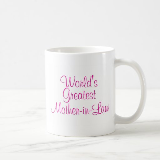 Worlds Greatest Mother In Law Coffee Mugs