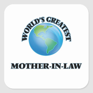 World's Greatest Mother-in-Law Square Sticker