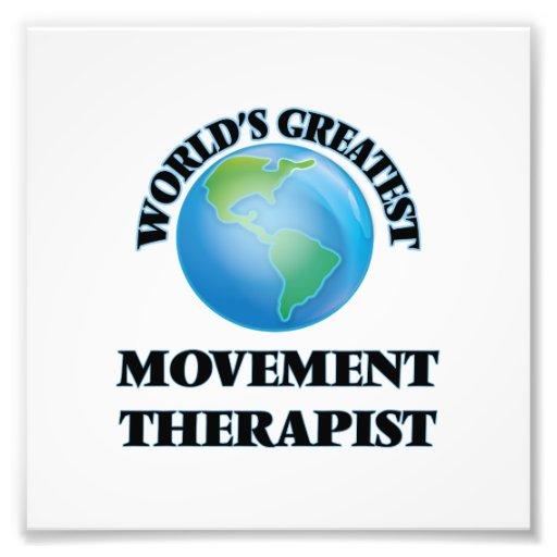 World's Greatest Movement Therapist Photographic Print