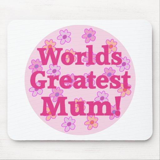 Worlds Greatest Mum Flower Design Mousepad
