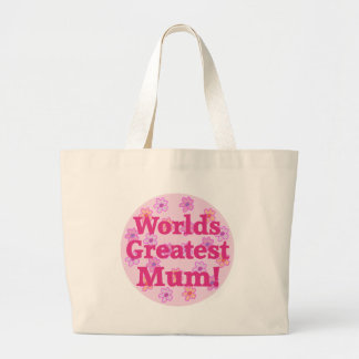 Worlds Greatest Mum Flower Design Tote Bag