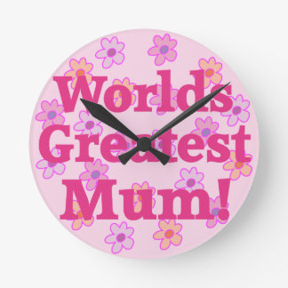 Worlds Greatest Mum Flower Design Wall Clock